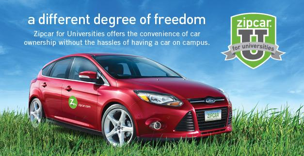 Zipcar - a different degree of freedom.  Zipcar for Universities offers the convenience of car ownership without the hassles of having a car on campus.